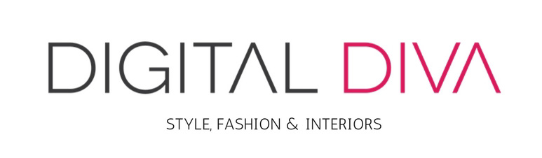 Digital Diva: Style, Fashion & Interiors Blog